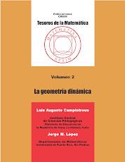 La Geometría Dinámica por Jorge M. Löpez y Luis Augusto Campistrous