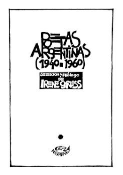 Poetas argentinas (1940-1960), selección y prólogo de Irene Gruss