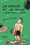 LA CANCIÓN DEL MAL AMADO Y OTRAS DESMITOLOGÍAS