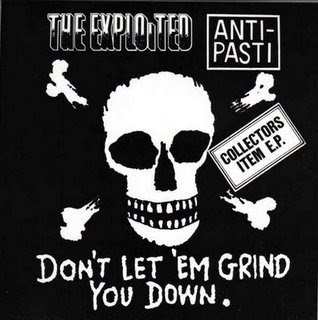 The Exploited [ Punk ] THE+EXPLOITED+%26+ANTI-PASTI+-+DON%C2%B4T+LET+EM+GRIND+YOU+DOWN+(1981)