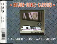 J.D. JABER - Don't Wake Me Up (CD 2004)