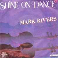 MARK RIVERS - Shine On Dance (1985)