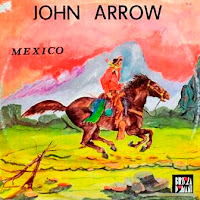 JOHN ARROW - Mexico (1985)