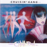 CRUISIN'  GANG - China Town (1985 Remastered 2005)