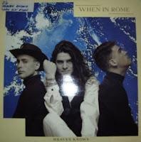 WHEN IN ROME - Heaven Knows (1989)