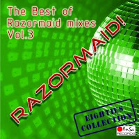 RAZORMAID! - The Best Of Razormaid Mixes (Vol. 3)