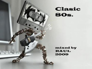 CLASIC 80's - Mixed By RAUL (2009)