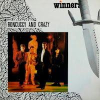 RONCUCCY AND CRAZY - Winner (1986)