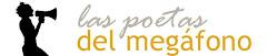 las Poetas del megafono