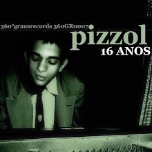 PIZZOL - 16 ANOS (Prod.DJ Caique)
