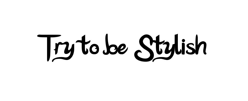 Try to be Stylish