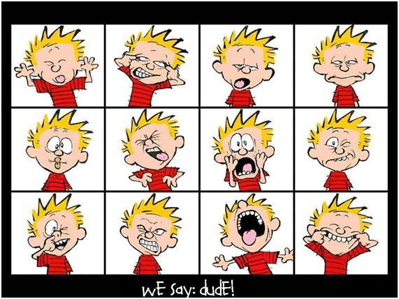 We say: Dude!