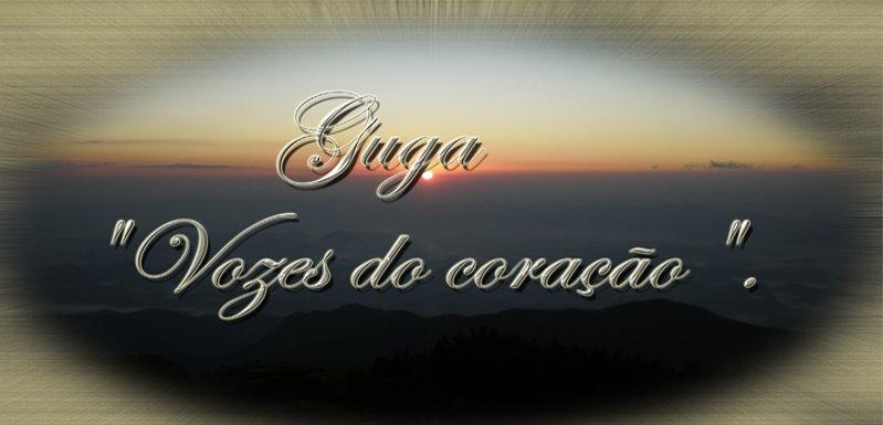 Guga>>> Vozes do coração