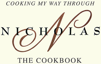 Cooking My Way Through Nicholas - The Cookbook