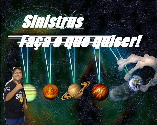 SINISTRUS!!