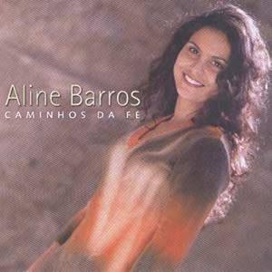 Aline Barros - Caminhos da Fé 2002