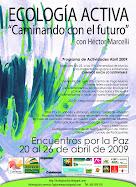 """Cartel del Foro-Encuentro:  """"Ecología Activa , Murcia 2009"""""""