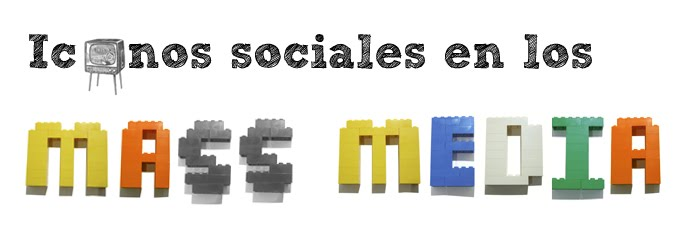 Iconos Sociales en los Mass Media