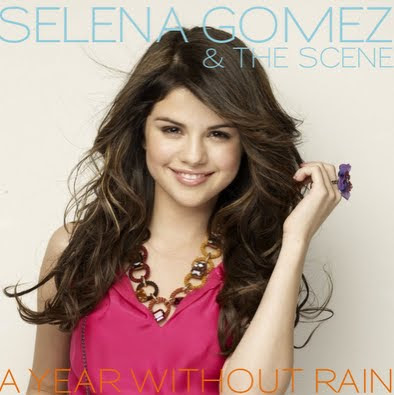Album Cover: A Year Without Rain / Selena Gomez