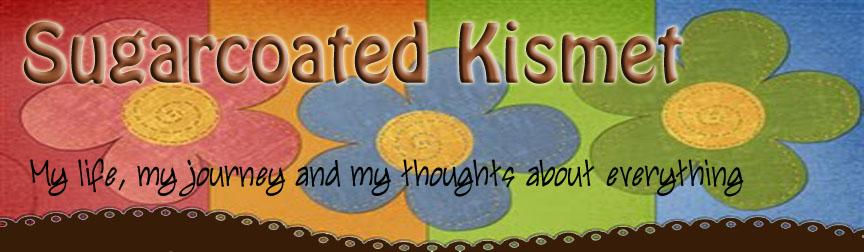 sugarcoated kismet