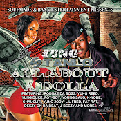 YUNG STANLO OF SOUFMADE CLICK -ALL ABOUT A DOLLA_