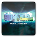 90 Seconds to Success