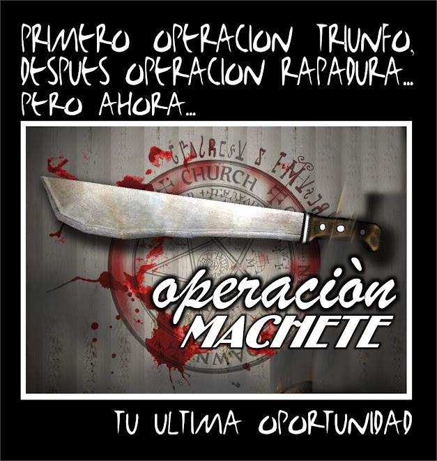 operacion MACHETE