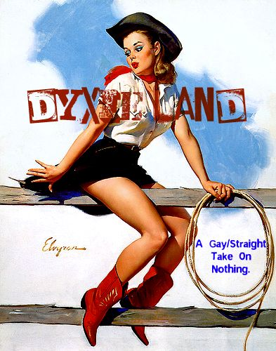 Dyxie Land: A Gay/Straight Take on Nothing