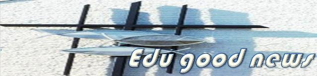 Edu good news
