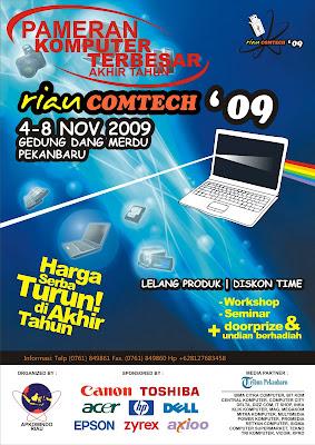 RIAU COMTECH 2009 Pekanbaru - Riau