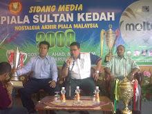 Sidang Media - Piala Sultan Kedah