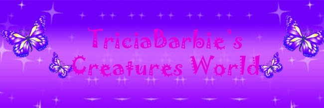 TriciaBarbie's Creatures World