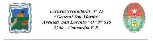 """Escuela Secundaria Nº 25 """"Gral. San Martín"""""""
