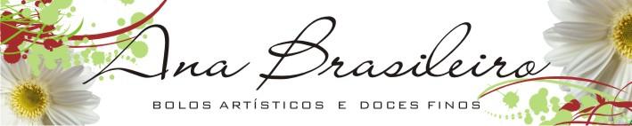 Ana Brasileiro - Bolos Artísticos e Doces Finos
