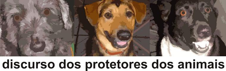 discurso dos protetores dos animais