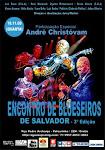 3º EDIÇÃO DO ENCONTRO DE BLUESEIROS DE SALVADOR - CONFIRA AQUI!!!