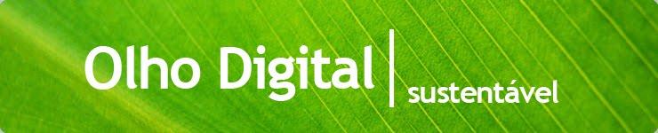 Olho Digital | Sustentável