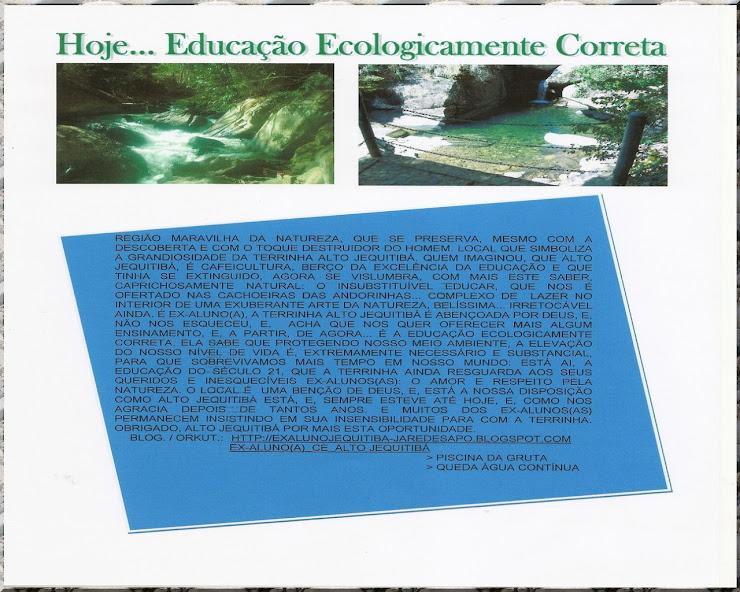 Hoje... Educação Ecologicamente Correta