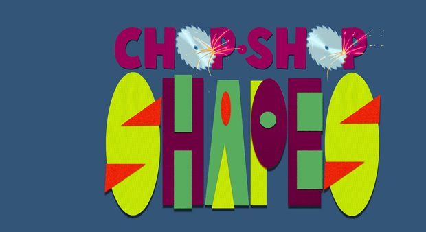 Chop Shop Shapes