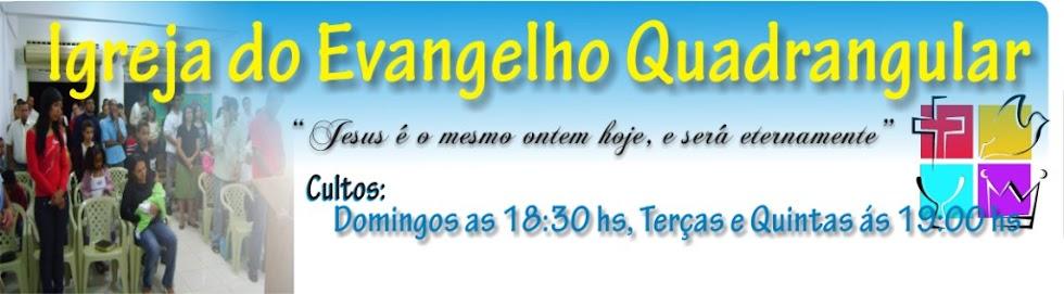 :::IGREJA DO EVANGELHO QUADRANGULAR:::