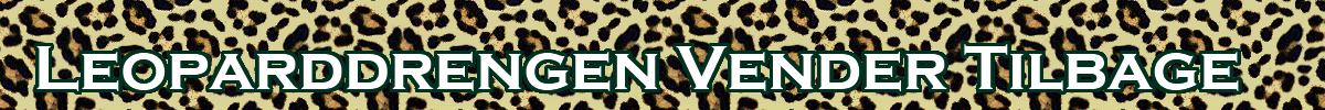 Leoparddrengen Vender Tilbage