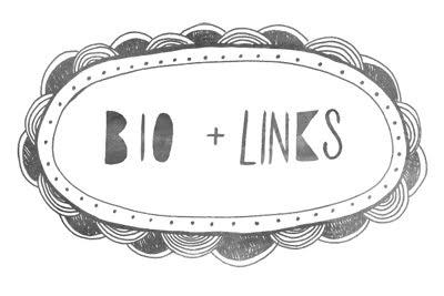 Bio and Links