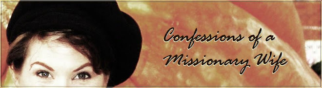 Confessions of a Missionary Wife