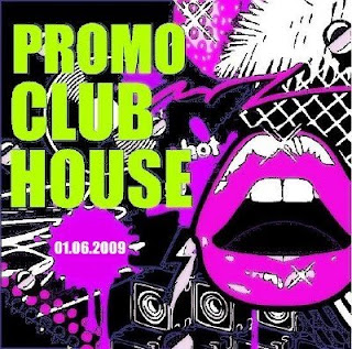 Promo club house 01 06 2009 va musicsome for House music 2009