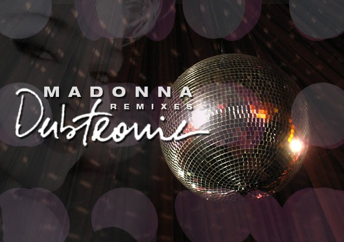 MADONNA -  Dubtronic Remixes