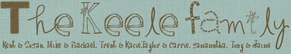 The Kent Keele Family Blog