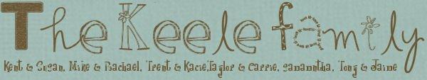 The Kent Keele Family Blog