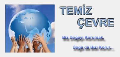 TEMİZ ÇEVRE