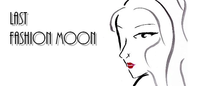 Last Fashion Moon