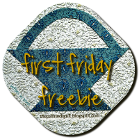 First Friday Freebies